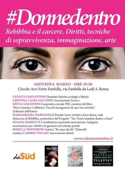 #Donnedentro. Rebibbia e il carcere. Diritti, tecniche di sopravvivenza, immaginazione, arte